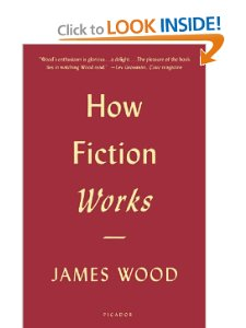 Wood How Fiction Works